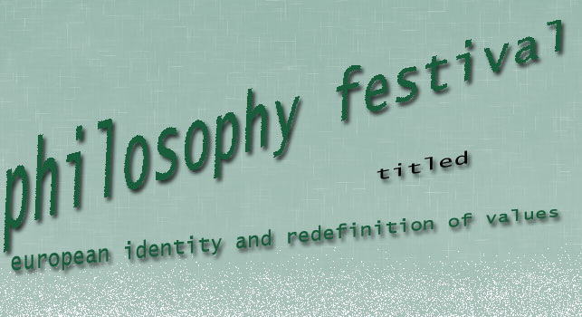 Philosophy Festival titled European identity and redefinition of values
